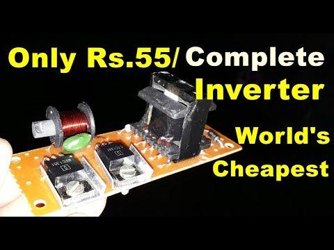 A Complete Inverter in 55 Rs. | Inverter Circuit Diagram | how to make inverter 12v to 220v
