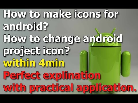 How to make the icon for android application project using photoshop and change the icon in android