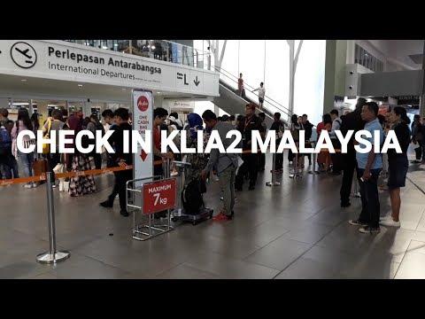 CARA CHECK IN DI BANDARA KLIA2 MALAYSIA