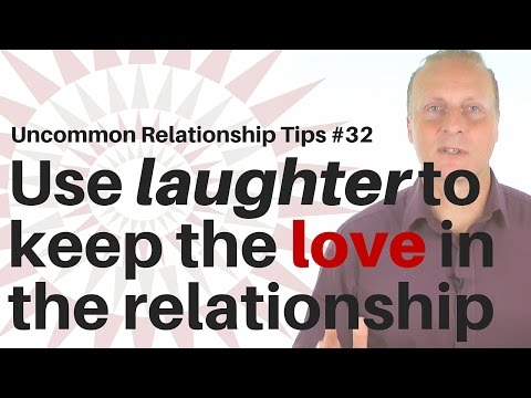 Use laughter to keep the love in your relationship [Uncommon Relationship tips #32]