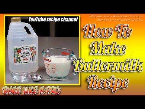 How To Make Buttermilk Recipe By BakeLikeAPro