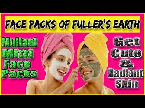 Amazing Face Packs of Fuller's Earth - Get Beautiful and Radiant Skin Using Multani Mitti