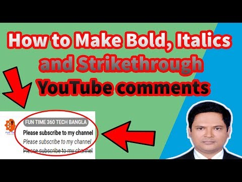 How to Make Bold, Italics and Strikethrough YouTube comments |  YouTube Bold  comments