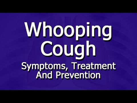 Whooping Cough   Symptoms, Treatment, Prevention