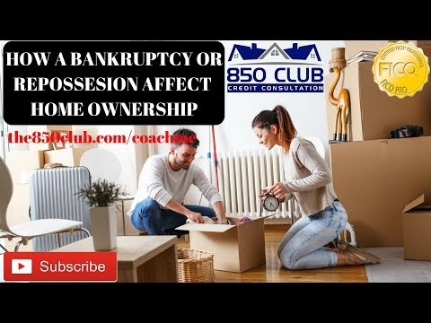 How Bankruptcy Or Repossession Affect First Time Home Buyers/New Mortgage/FICO/Credit Karma Scores
