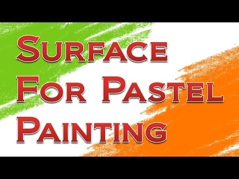 How to make artist quality surface for pastel painting at home - Homemade pastel surface
