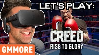 Let's Play: Creed: Rise To Glory