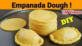 Homemade EMPANADA DOUGH | How to make Empanada Dough | Easy Empanada Dough Recipe