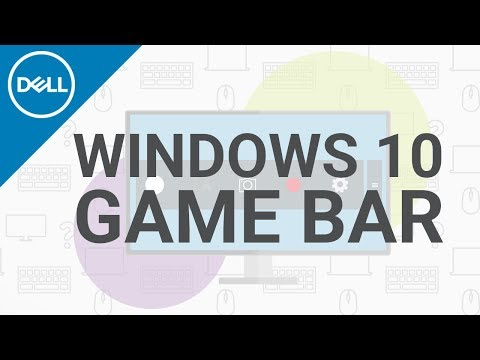 Windows 10 Game Bar (Official Dell Tech Support)
