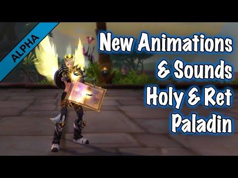Jessiehealz - Holy & Ret Paladin New Ability Animations & Sounds (BfA Alpha)
