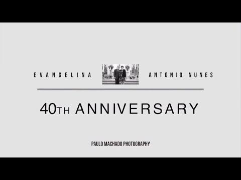 Evangelina & Antonio Nunes 40th Anniversary