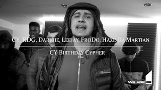 CY, RDG, Darkiie, Leejay, FroDo, Haze Da Martian [CY Birthday Cypher] | First Media TV
