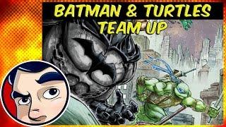 Batman & TMNT - Complete Story   Comicstorian