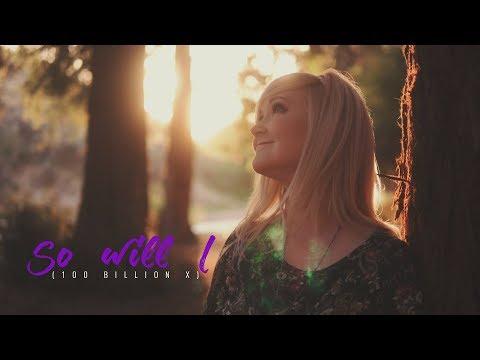 So Will I (100 Billion X) - Lyric Video | Sing Through the Bible Cover