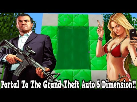 Minecraft How To Make A Portal To The Grand Theft Auto 5 Dimension - GTA 5 Dimension Showcase!!!