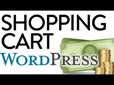 Simple Wordpress Shopping Cart Tutorial
