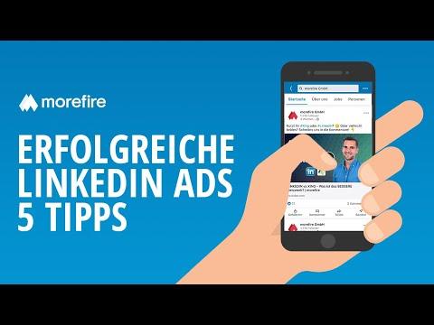 5 Tipps für bessere LinkedIn Ads | morefire