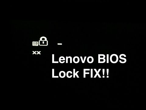 Lenovo Thinkpad BIOS Lock Fix