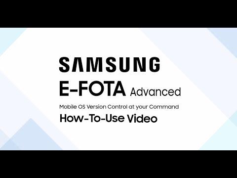 How To Use Samsung E-FOTA Advanced
