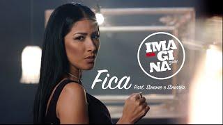 ImaginaSamba - FICA ft. Simone & Simaria (Clipe Oficial)