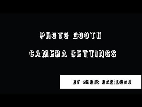 Photo Booth Camera Settings for Darkroom