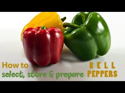 Select, store & prepare bell peppers | Ventuno Kitchen Tips