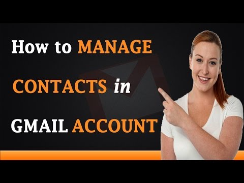 How to Manage Contacts in Gmail Account