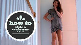 How to Style a T-shirt Dress 5 Ways (Original Version)