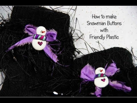 How to make Snowman Button Embellished Mittens with Friendly Plastic