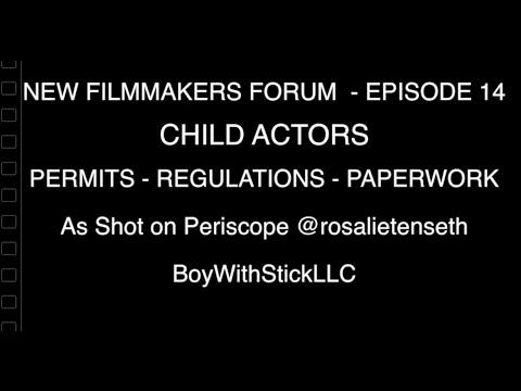 New Filmmaker's Forum - Ep 14 Hiring Child Actors