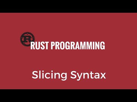 Rust Slicing Syntax - Rust 15