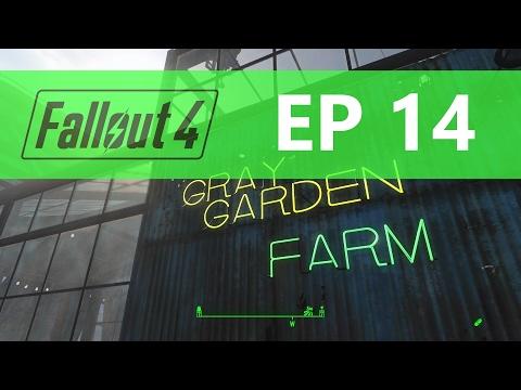 Fallout 4 : EP14 - Gray garden farm