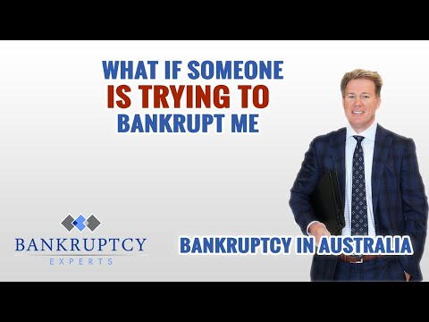 What if someone is trying to force me into Bankruptcy?