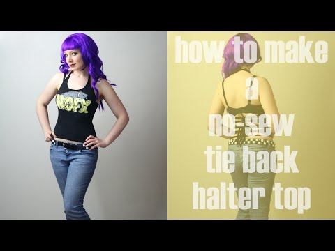 How to Make a No-Sew Tie Back Halter Top - DiY Fashion Tutorial