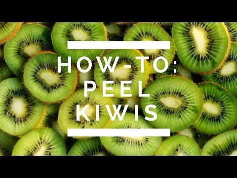 How-To: Peel Kiwis