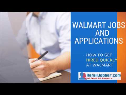 Walmart Jobs and Applications - How to Get Hired Quickly at Walmart
