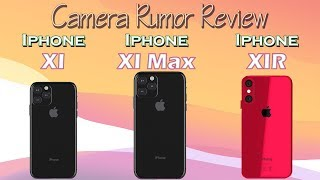 4d24f10c95f Iphone XI, XI Max and IPhone XIR Camera Rumor Review | Which camera is best