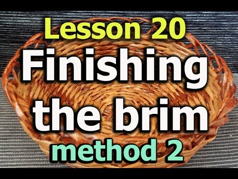 Finishing the edge of a woven basket - Method 2 - Lesson 20