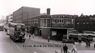 Old Photographs Of Leeds.