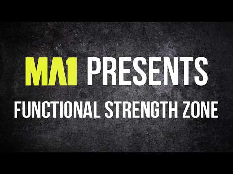 MA1 Functional Strength Zone