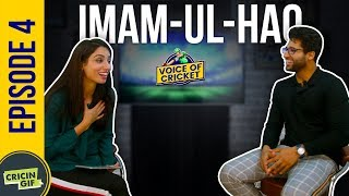 Imam ul Haq in conversation with Zainab Abbas - Voice of Cricket Episode 4