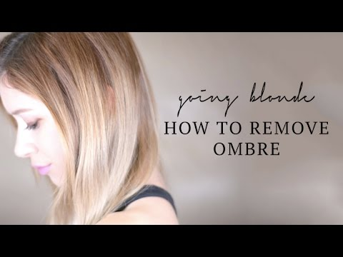 Going Blonde | How to Remove Ombre