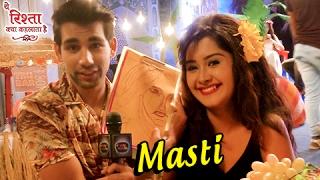 Gayu, Naksh & Mishti's Off Screen Masti in ये रिश्ता क्या कहलाता है | Yeh Rishta Kya Kehlata Hai