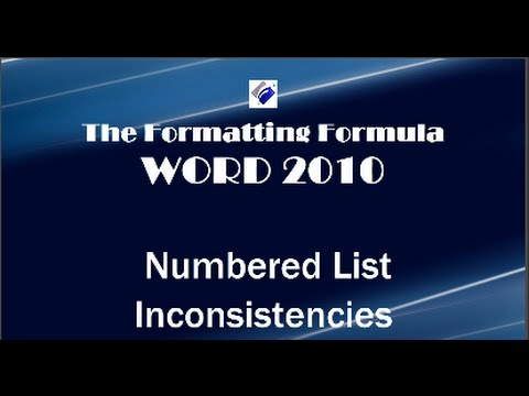 Word 2010   Numbered List Inconsistencies-Learn how to fix it.