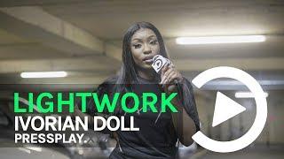 Ivorian Doll - Lightwork Freestyle | Prod By Gotcha | Pressplay