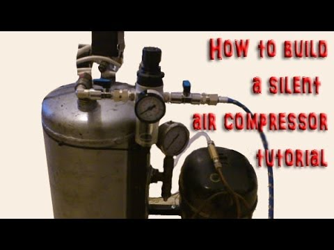 DIY How to build make your own silent air compressor - step by step