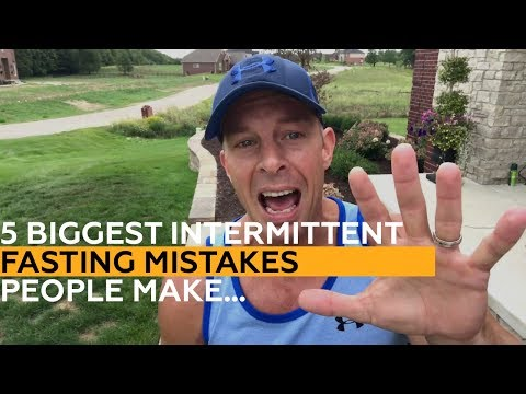 5 BIGGEST Intermittent Fasting Mistakes People Make…