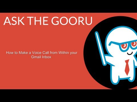 How to Make a Voice Call from Within your Gmail Inbox
