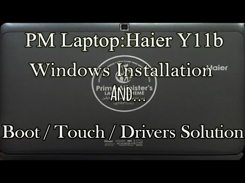 How to install windows on Prime Minister laptop haier y11b