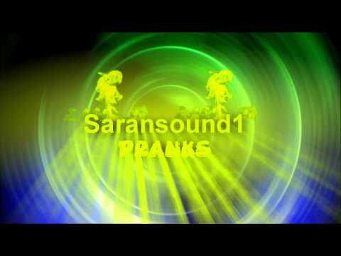 Saransound1 Pranks Intro